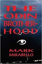 The Odin Brotherhood – Mark Mirabello (2014)
