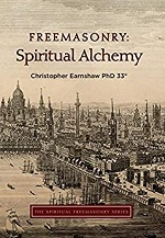 Freemasonry: Spiritual Alchemy – Christopher Earnshaw (2019)