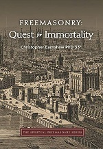 Freemasonry: Quest For Immortality – Christopher Earnshaw (2019)