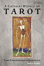A Cultural History Of Tarot – Helen Farley (2009)