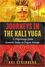 Journeys In The Kali Yuga – Aki Cederberg (2017)