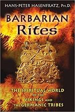 Barbarian Rites – Hans-Peter Hasenfratz (2011)