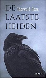 De Laatste Heiden – Thorvald Ross (2021)