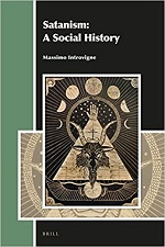 Satanism: A Social History – Massimo Introvigne (2016)