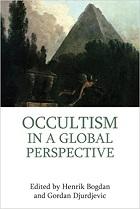 Occultism In A Global Perspective – Henrik Bogdan & Gordan Djurdjevic (2014)