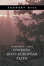Syncretic Indo-European Faith – Zachary Gill (2020)
