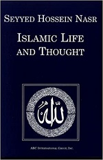 Islamic Life And Thought – Seyyed Hossein Nasr (2001)