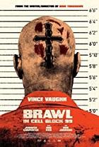 Brawl In Cell Block 99 – S. Graig Zahler (2017)