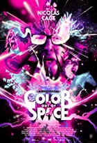 Color Out of Space – Richard Stanley (2019)