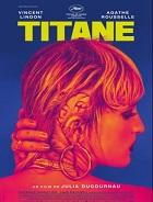 Titane – Julia Ducournau (2021)