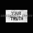 Detrimental Effect – Your Truth (2019)