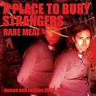 A Place To Bury Strangers – Rare Meat (2017 / 2020)