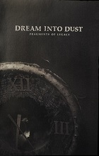 Dream Into Dust – Fragments Of Legacy (2020)